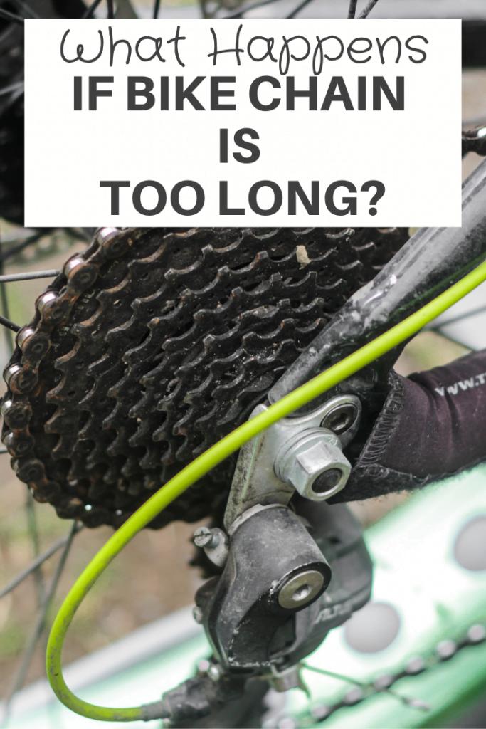 If Bike Chain is Too Long?